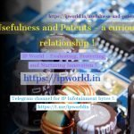 Usefulness and Patents- a curious relationship