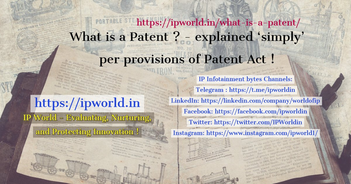 What is a patent - explained in a simple language @