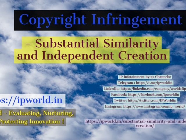 Copyright Infringement – Substantial Similarity and Independent Creation